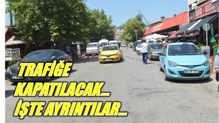 TRAFİĞE KAPATILIYOR...